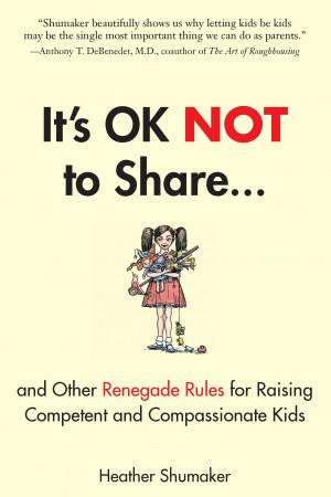"""SNEAK PEEK: It's OK Not To Share – """"Let Your Kids Swear!"""""""