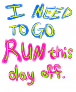 Runner Things #857: I need to go run this day off.