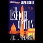 The Ezekiel Option Political Thrillers Series 3 Joel C Rosenberg