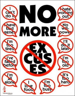 No More Excuses…Challenge Yourself!