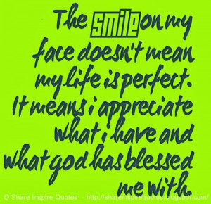 ... and what god has blessed me with. #god #smile #blessed #quotes #life
