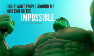 By striving to do the impossible man has always achieved what is ...