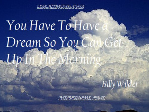 The Really Nice And Inspirational Quote(Saying) By Billy Wilder That ...
