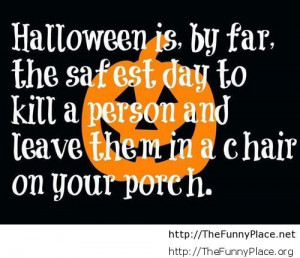 by funny place october 14 2013 4 30 pm halloween sayings
