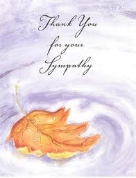 Your sympathy note is really very touching. I appreciate it very much ...