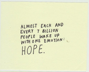 emotions, fact, hope, life, quote, text, wake up