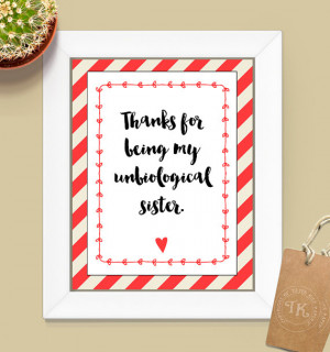 Thanks for being my unbiological sister. INSTANT DOWNLOAD - Best ...