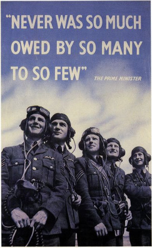 Winston Churchill - The Battle of Britain, WW2. One of my fav quotes ...