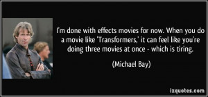 quote-i-m-done-with-effects-movies-for-now-when-you-do-a-movie-like ...