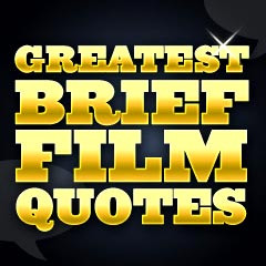 greatest brief movie quotes introduction greatest brief film quotes ...