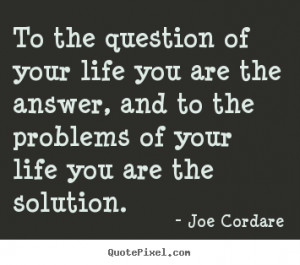 Question Your Life You...