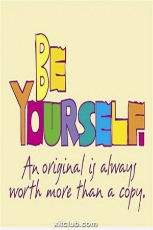 Be Yourself Beautiful saying