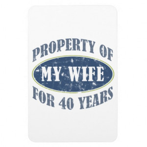 Funny 40th Anniversary Rectangle Magnet