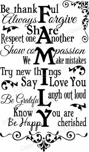 Quotes and Sayings About Family   FAMILY Be thankful Always Forgive ...