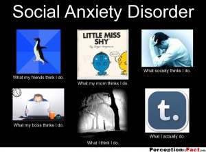 Social Anxiety Disorder Quotes Social anxiety