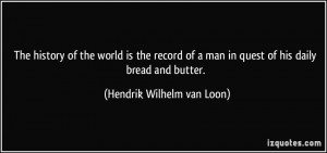 quote-the-history-of-the-world-is-the-record-of-a-man-in-quest-of-his ...