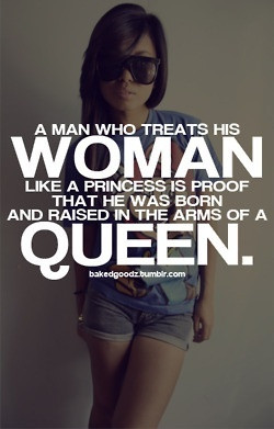 TREAT YOUR WOMAN WITH RESPECT