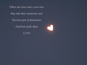 When our loved ones cross over [heart shaped moon]