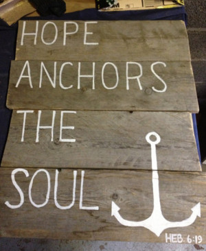 Life Quotes Hope Anchors The Soul