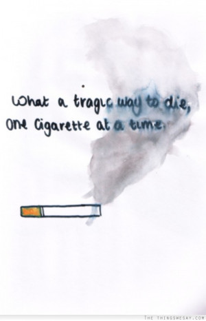 Cigarette Quotes Tumblr