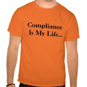 Funny Compliance Office Quote and Joke Tshirts