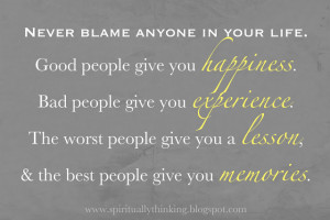 give you a lesson and the best people give you memories
