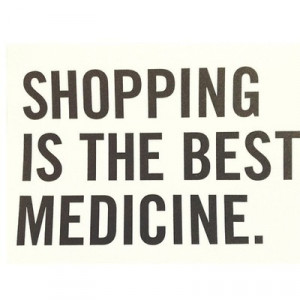 Shopping Quotes Tumblr Quotes