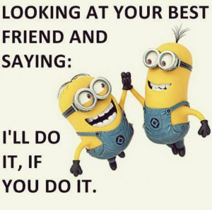 minion-quotes-best-friends