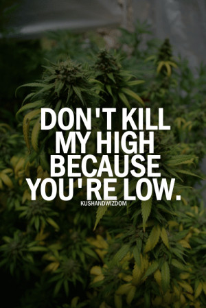 Love Weed Quotes Funny weed quotes