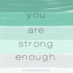 ... pregnancy # quotes # inspiration more fit quotes you are strong births