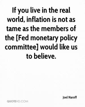 If you live in the real world, inflation is not as tame as the members ...