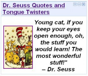 Dr. Seuss Quotes and Tongue Twisters ( store.yahoo.com/cgi-bin/clink )