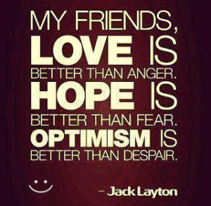 My friends love is better than anger Love quote pictures