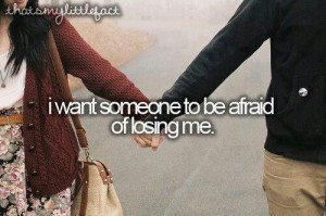 afraid, cute, loosing, love, pretty, quote, quotes, wanting someone