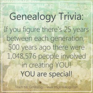 Family Tree Quotes Genealogy trivia: 500 years