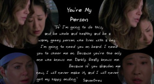You're My Person Quote