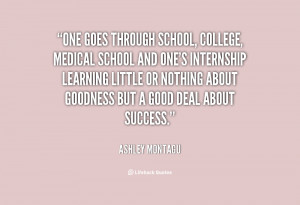 quote-Ashley-Montagu-one-goes-through-school-college-medical-school ...