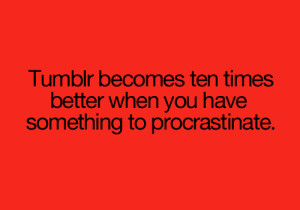 20 Temporizing Procrastination Quotes