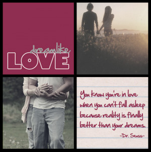 Dream Like Love ~ Being in Love Quote