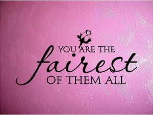 QUOTE - You are the fairest of them all - special buy any 2 quotes ...