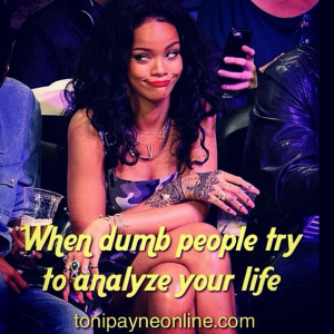 Meme about When Nosey Gossips Analyze your life – When dumb people ...
