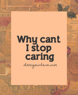 Why can't I stop caring?