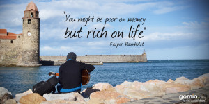 You might be poor on money, but rich on life – Kasper Raunholst