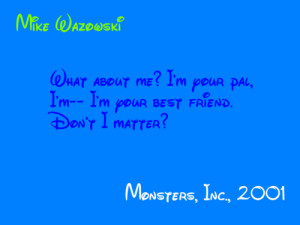 Monsters Inc Quotes Mike Wazowski disney quotes
