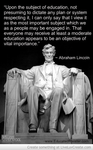 Abraham Lincoln Quote On Education