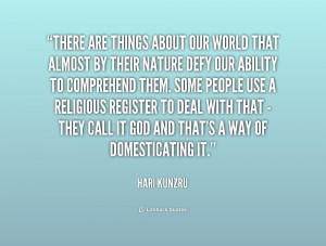 quote-Hari-Kunzru-there-are-things-about-our-world-that-193195_1.png