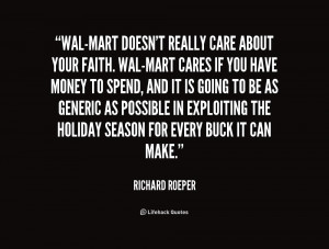 quote-Richard-Roeper-wal-mart-doesnt-really-care-about-your-faith ...