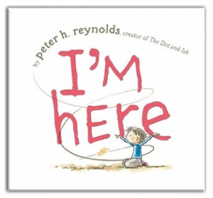 Written and Illustrated by Peter H. Reynolds (Atheneum, Simon ...