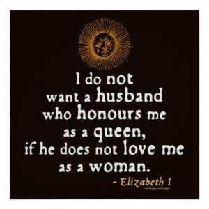Elizabeth I Quote on Husbands Posters