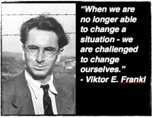 Viktor E Frankl Famous Quotes At Brainyquote